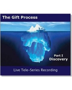Gift Process Part I - DISCOVERY - Live Tele-Series MP3 - Recorded November 2012