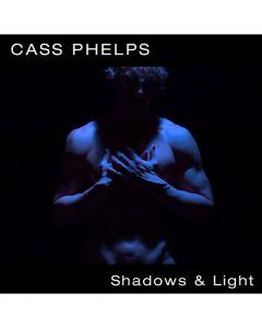 Shadows & Light New Vocal Album By Cass Phelps
